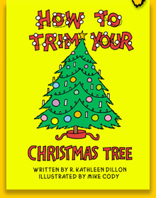 paperback 50 pages beautifully illustrated - How To Trim A Christmas Tree
